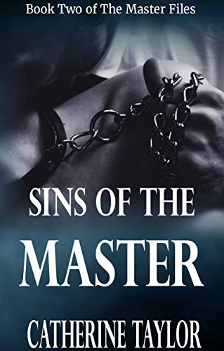 Book: Sins of the Master - Sequel to Master by Catherine Taylor