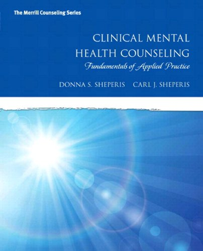 Clinical Mental Health Counseling: Fundamentals of Applied Practice, Enhanced Pearson eText -- Access Card