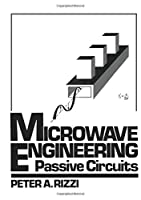 Microwave Engineering: Passive Circuits