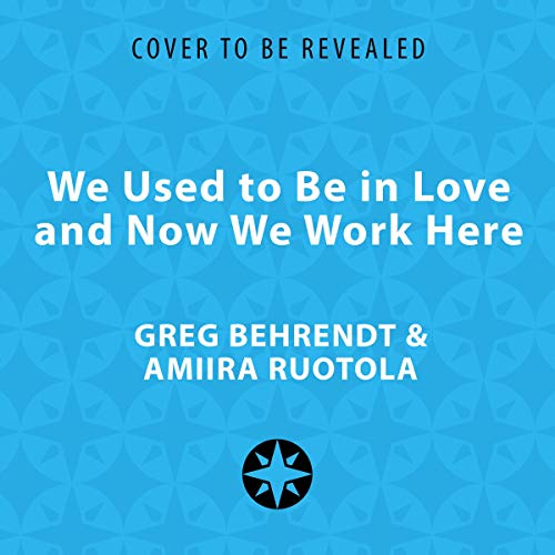 We Used to Be in Love and Now We Work Here cover art