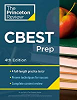 Princeton Review CBEST Prep, 4th Edition: 3 Practice Tests + Content Review + Strategies to Master the California Basic Educational Skills Test (Professional Test Preparation)