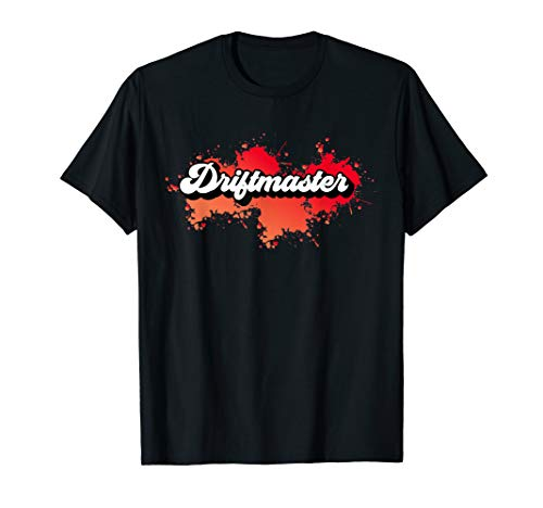 Driftmaster | für Tuner, Mechaniker und Autofreaks T-Shirt