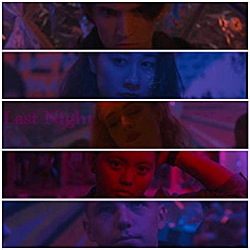 Last Night (Original Motion Picture Soundtrack)