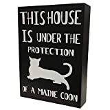 JennyGems -This House is Under The Protection of A Maine Coon Cat- Maine Coon Cat Stand Up Sign - Maine Coon Cat Gift Series, Maine Coon Quotes, Maine Coon Cat Mom, Maine Coon Cat Owner