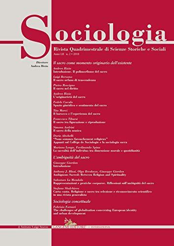 Sociologia n.2/2018: Rivista quadrimestrale di Scienze Storiche e Sociali