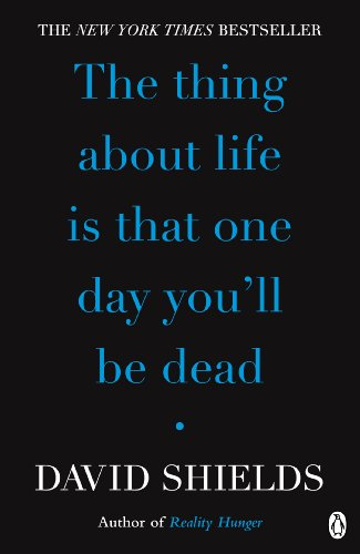 The Thing About Life Is That One Day You'll Be Dead (English