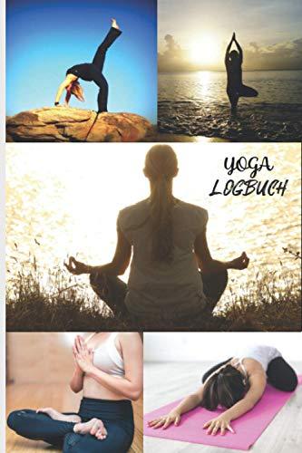 YOGA LOGBUCH: um die von Ihnen geübten Posen, Ihren Trainingsfortschritt und das Wohlbefinden, das Sie während Ihrer Sitzung empfinden, im Auge zu ... Yoga-Notizbuch   Namaste   Ideal als Geschenk