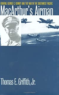 MacArthur's Airman : General George C. Kenney and the War in the Southwest Pacific (Modern War Studies)