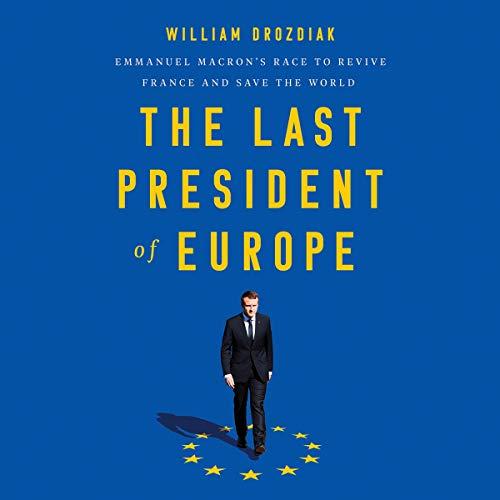The Last President of Europe audiobook cover art