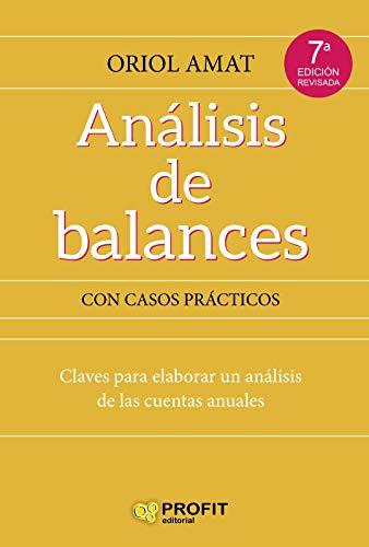 ANÁLISIS DE BALANCES: Claves para elaborar un análisis de las cuentas anuales (Bresca Profit)