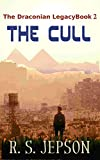 The Cull (The Draconian Legacy Book 2) (English Edition)