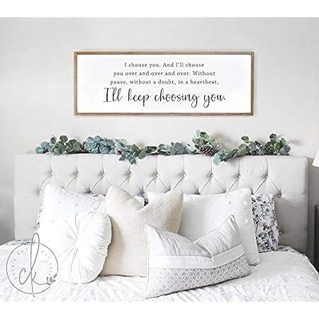 I Choose You Sign Bedroom Sign Couples Sign Wedding Sign Rustic Bedroom Sign Love Sign