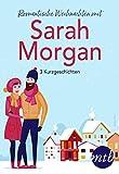Romantische Weihnachten mit Sarah Morgan (drei Kurzgeschichten) (eBundle)