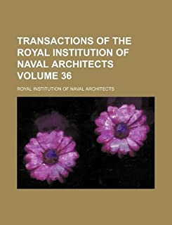 Transactions of the Royal Institution of Naval Architects Volume 36