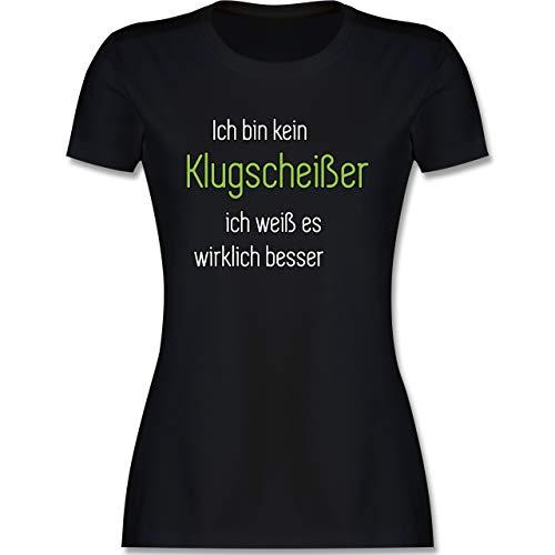 Sprüche - Ich Bin kein Klugscheißer ich weiß es wirklich Besser - XXL - Schwarz - Shirt klugscheißer Damen - L191 - Tailliertes Tshirt für Damen und Frauen T-Shirt