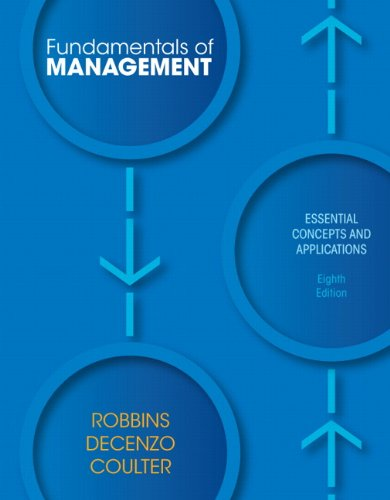 Fundamentals of Management: Essential Concepts and...