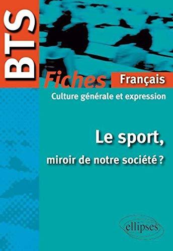 PDF] Le Sport Miroir de Notre Socit Bts Franais Culture ...