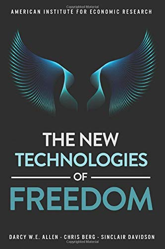 The New Technologies of Freedom