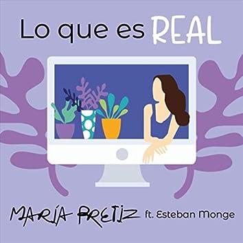 Lo Que Es Real (feat. Esteban Monge)