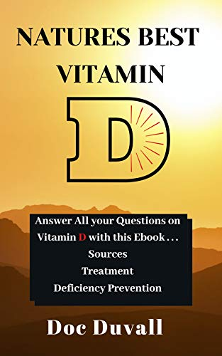 Natures Best Vitamin D: Living a natural life style