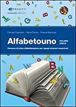Permalink to Alfabetouno. Percorso di prima alfabetizzazione per ragazzi stranieri neoarrivati PDF