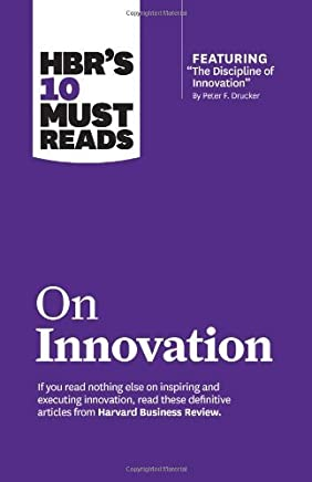 ({HBRS 10 MUST READS ON INNOVATION: WITH FEATURED ARTICLE THE DISCIPLINE OF INNOVATION, BY PETER F. DRUCKER}) [{ By (author) Harvard Business Review }] on [March, 2013]
