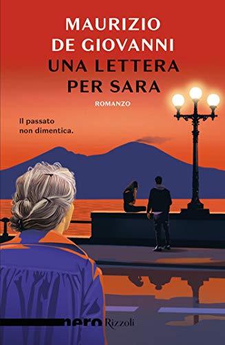 Una lettera per Sara (Nero Rizzoli) (Le indagini di Sara Vol. 3)