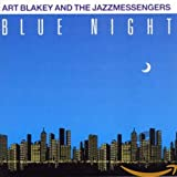 Songtexte von Art Blakey & The Jazz Messengers - Blue Night