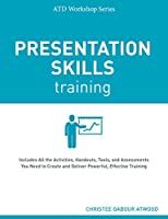 Presentation Skills Training (Atd Workshop)
