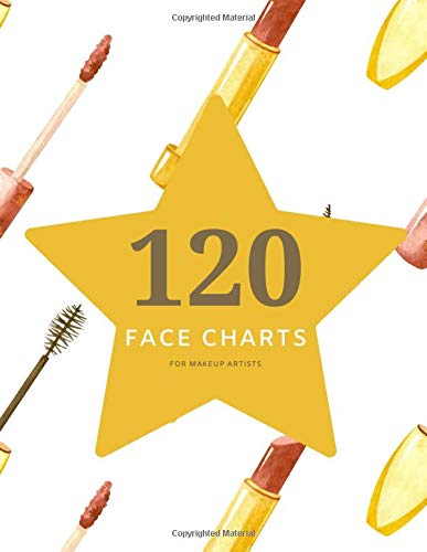 120 Face Charts: Female Face Charts For Makeup Artists Large Book