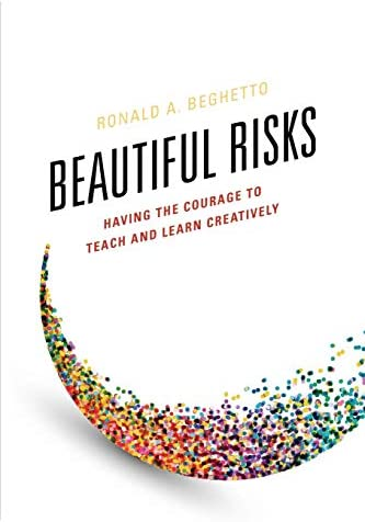 Beautiful Risks Having the Courage to Teach and Learn Creatively product image