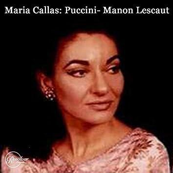 Maria Callas: Puccini- Manon Lescaut (feat. Orchestra del Teatro alla Scala di Milano)