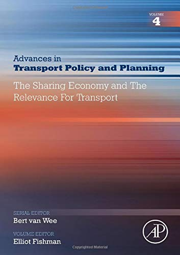 The Sharing Economy and the Relevance for Transport, Volume 4