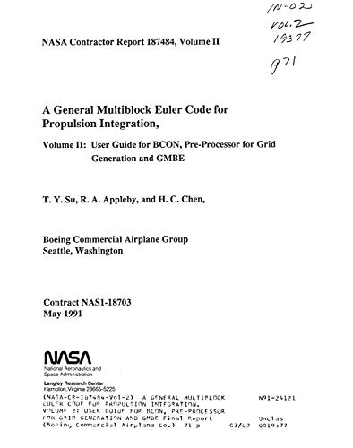 A general multiblock Euler code for propulsion integration. Volume 2: User guide for BCON, pre-processor for grid generation and GMBE (English Edition)