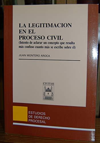 La legitimacion en el proceso civil (Alquibla Poesia)