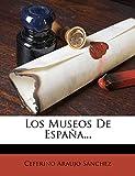 Los Museos de Espana...
