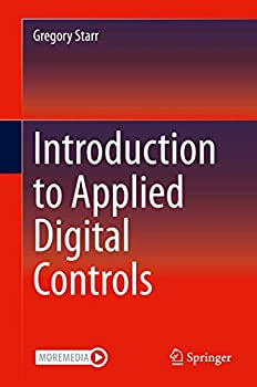 Introduction to Applied Digital Controls