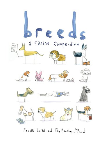 Breeds: A Canine Compendium (English Edition)
