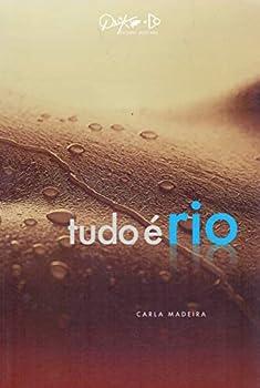 Paperback Tudo E Rio (Em Portugues do Brasil) [Portuguese_Brazilian] Book