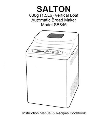 Salton Bread Machine Maker Instruction Manual (Model: SFBM01) Reprint [Plastic Comb] [Jan 01, 1900]