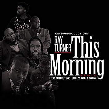 This Morning (Remix)