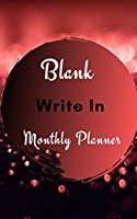 Blank Write In Monthly Planner (Dark Red And Black Abstract Art)
