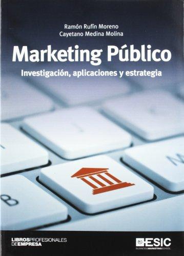 Marketing Público: Investigación, aplicaciones y estrategia (Libros profesionales)
