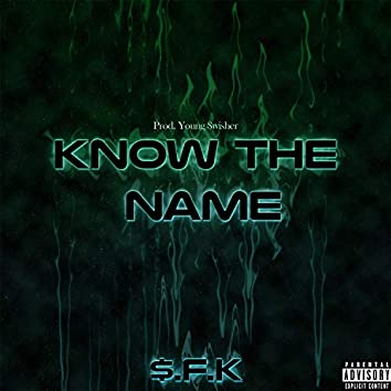 Know the Name