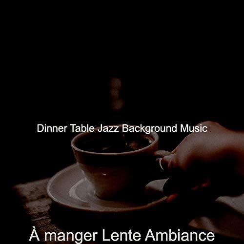 Dinner Table Jazz Background Music