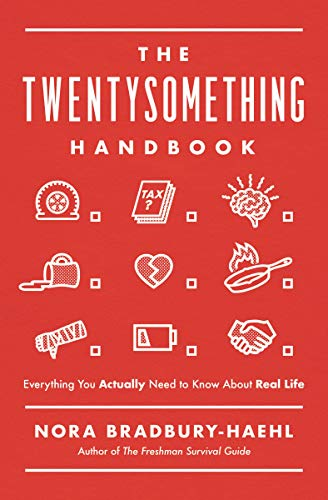 The Twentysomething Handbook: Everything You Actually Need to Know About Real Life (English Edition)