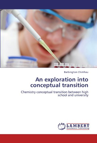 An exploration into conceptual transition: Chemistry conceptual transition between high school and university
