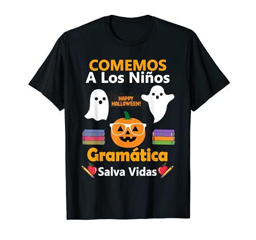 Vamos A Comer Nios - Maestro Escuela - Disfraz de Halloween Camiseta