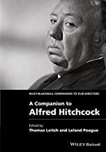 A Companion to Alfred Hitchcock (Wiley Blackwell Companions to Film Directors)