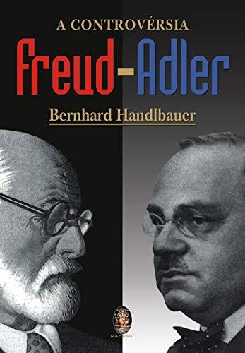 A controvérsia Freud-Adler